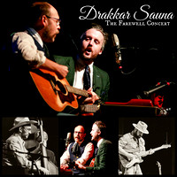 Drakkar Sauna: The Farewell Concert